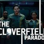 The Cloverfield Paradox Film- My Review